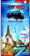 Brochure Paris Vision - Version franaise - Excursions en Autocars 2008 - 2009