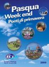 Pasqua Weekend Ponti di Primavera ICI