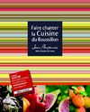 extrait livre &quot;Faire chanter la Cuisine du Roussillon&quot; de Jean Plouzennec