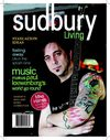 Sudbury Living Magazine - Summer 2009