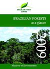 Brazilian Forests at a glance 2009