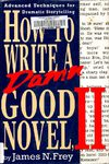Frey, James N - How to write a damn good novel (vol 2)