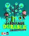 Petit guide du jardinage durable et du compostage