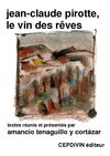Amancio Tenaguillo y Cortzar | Jean-Claude Pirotte, le vin des rves