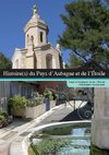 History and stories of the Country of Aubagne en Provence, France, Mediterranean sea