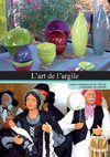 The Art of Clay in the Country of Aubagne en Provence, France, Mediterranean sea