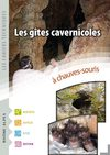 Les cahiers techniques - Les gites cavernicoles  chauves-souris