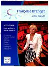 Franoise Branget : La Tribune 2007/2009 Mon action  votre service