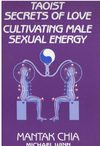 Mantak Chia - Taoist Secrets of Love - Cultivating Male Sexual Energy DL-B02