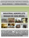 Industrial AgroPellets de Bagaço de Cana - Estudo Técnico e Business Plan