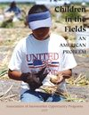 Children in the Fields--An American Problem (AFOP, 2007)