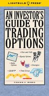 An Investor's Guide To Trading Options