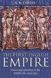 The First Engglish Empire - Power and Identity in the British Isles 1093-1343