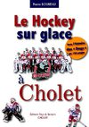 Livre Le Hockey Club de Cholet : Les Dogs