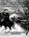Subverted Nation's Basic Training for Revolutionaries