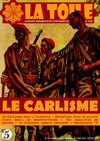 La Toile N5 - Le Carlisme