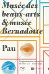 Programmation culturelle - Muse des Beaux-Arts et Muse Bernadotte de Pau - Octobre 2011/Fvrier 2012