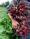 FARM. Photographs by Carmel Zucker - Photo Editor and Design by Paula Gillen