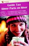 Extrait du Guide Tao - Aimer Paris en hiver