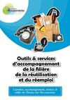 Outils &amp; services daccompagnement de la filire de la rutilisation et du remploi