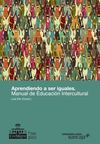 Aprendiendo a ser iguales. Manual de Educacin Intercultural