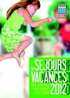 Sjours vacances 2012