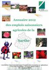 ANNUAIRE 2012 des emplois saisonniers agricoles de la Sarthe