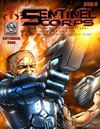 SENTINEL CORPS: The &#039;VILLIKON CHRONICLES&#039; Film Post Production E-Zine_Issue #11