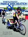 2012 Pierce County Parks &amp; Recreation Summer Activity Guide