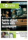 Journal Twisto : Soire et nuit, Twisto vous accompagne