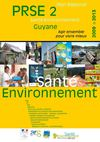 Le deuxime plan rgional sant environnement de Guyane (PRSE2)