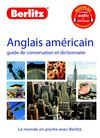 Anglais amricain - Guide de conversation et dictionnaire - Berlitz - (extraits)