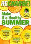 RECHARGE Issue #9 - Make It a Healthy Summer