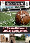2 Torneo Nazionale Citt di Bastia Umbra Calcio over 40