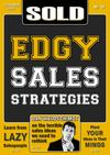 SOLD Issue #16 - EDGY Sales Strategies