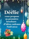 Catalogue noel 2012 Déclic