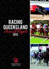 Racing Queensland Limited Annual Report 2012