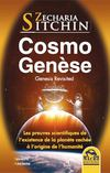 CosmoGenèse - Genesis Revisited - Zecharia SITCHIN - Macro Editions