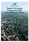 Rapport du Groupe &quot;Prospective 2025&quot; pour Villeneuve d&#039;Ascq