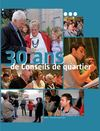 30 ans de Conseils de quartier