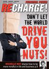 RECHARGE Personal Power Issue# 1 - Don&#039;t Let the World Drive You Nuts