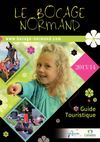 Guide Touristique du Bocage Normand 2013 - Vacances en Normandie - Calvados