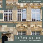 La Renaissance du Nord au Sud de la Meuse