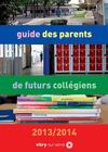 Guide des parents de futurs collégiens 2013